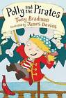 Polly and the Pirates: Red Banana by Tony Bradman (Paperback, 2013)