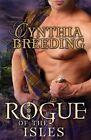 Rogue of the Isles by Cynthia Breeding (Paperback / softback)