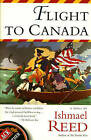 Flight to Canada by Ishmael Reed (Paperback, 1998)