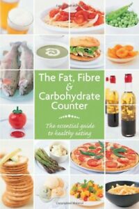 Very-Good-1853918032-Paperback-Fat-Fibre-and-Carbohydrate-Counter-Health-Educa