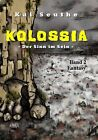 Kolossia (2) von Kai Seuthe (2013, Taschenbuch)