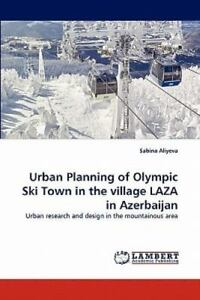Urban-Planning-Of-Olympic-Ski-Town-In-The-Village-Laza-In-Azerbaijan-Urban-R