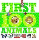 First 100 Animals by Make Believe Ideas (Board book, 2015)