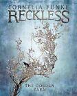 Reckless III: The Golden Yarn by Cornelia Funke (Hardback, 2016)