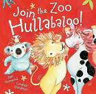 Join the Zoo Hullabaloo! by Jan Ormerod (Paperback, 2013)