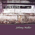 Primrose Gardens by Johnny Walker (CD, Nov-2002, Primrose Records)