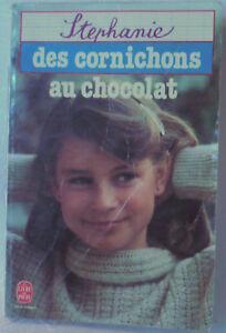 Des-cornichons-au-chocolat-STEPHANIE-Le-livre-de-poche-LATTES-1983