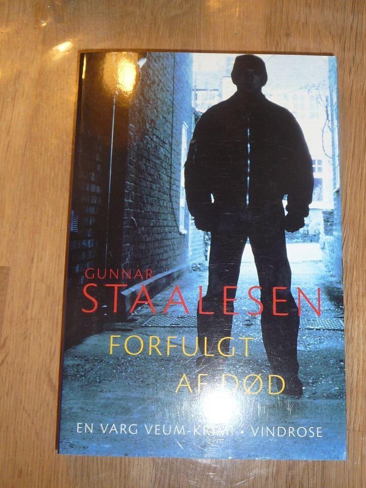 Forfulgt af død, Gunnar Staalesen, genre: krimi og