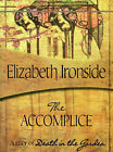 The Accomplice by Elizabeth Ironside (Paperback / softback, 2006)