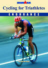 Cycling for Triathletes: Endurance by Paul van den Bosch (Paperback, 2006)