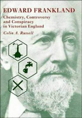 Edward Frankland : Chemistry, Controversy and Conspiracy in Victorian -ExLibrary