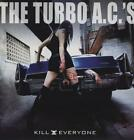 Kill Everyone von The Turbo A.C.s (2011)