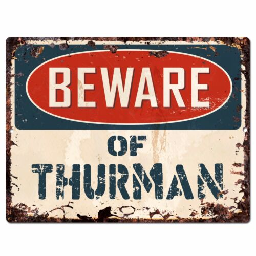 PBFN 0623 Beware of THURMAN Plate Rustic Chic Sign man cave Decor Funny Gift