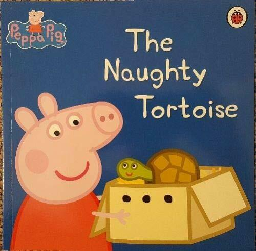 Peppa Pig: The Naughty Tortoise Book The Cheap Fast Free Post