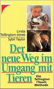 Der-neue-Weg-im-Umgang-mit-Tieren-Die-Tellington-Touch-Buch-Zustand-gut