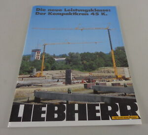 Brochure Liebherr Die New Performance Class: Der Kompaktkran 45 K From 07/1996
