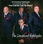 Not Until He Calls Me Home: Live In Rocky Mount, NC by The Sensational Nightingales (CD, Feb-2011, 4 Winds Records)