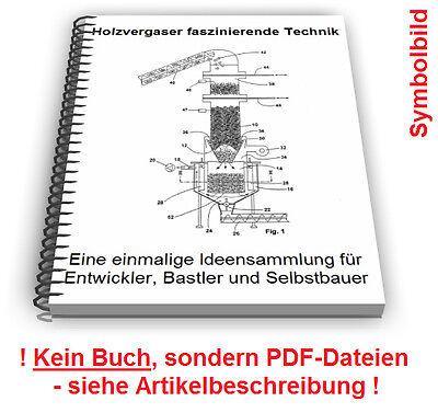 Sehr Holzvergaser selbst bauen - Holzvergasung Technik Patente YX37