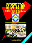 Kyrgyzstan Industrial and Business Directory by International Business Publications, USA (Paperback / softback, 2005)