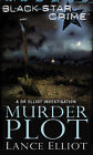 Murder Plot by Lance Elliot (Paperback, 2008)