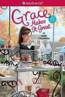 Grace Makes It Great by Mary Casanova (Paperback / softback, 2015)
