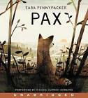 Pax by Sara Pennypacker (CD-Audio, 2016)