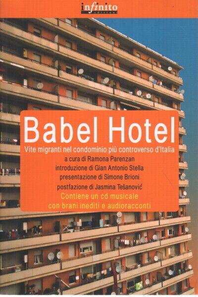 Babel Hotel (con CD) - Ramona Parenzan (Infinito Edizioni)