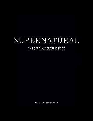 Supernatural: The Official Coloring Book