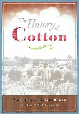 History of Cotton : South Carolina Cotton Museum-ExLibrary