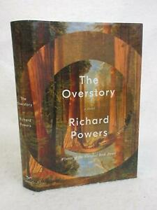 Richard-Powers-THE-OVERSTORY-2018-W-W-Norton-NY-First-Edition-Printing-HC-DJ
