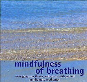 Unknown Artist : Mindfulness of Breathing: Managing Pain, CD Fast and FREE P & P