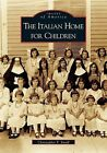 The Italian Home for Children by Christopher F Small (Paperback / softback, 2005)