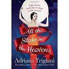 All the Stars in the Heavens by Adriana Trigiani (Hardback, 2016)