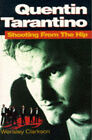 Quentin Tarantino: Shooting from the Hip - The Biography by Wensley Clarkson (Paperback, 1995)