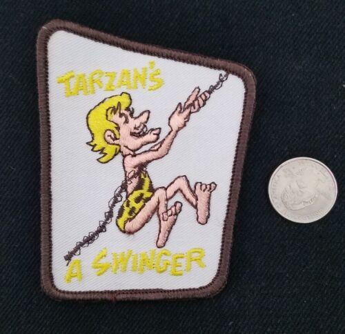 Vintage 70s TARZAN/'S a SWINGER funny Motorcycle Biker Patch sew on
