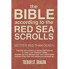 Red Sea Scrolls by Trebor St Dragon (Paperback / softback, 2014)