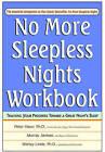 No More Sleepless Nights Workbook by Shirley Linde, Murray Jarman, Peter Hauri (Paperback, 2001)