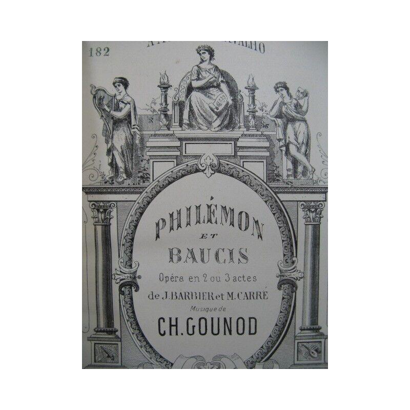 GOUNOD Charles Philémon et Baucis Opéra Piano solo XIXe partition sheet music sc