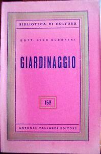 1954-MANUALE-DEL-GIARDINAGGIO-VALLARDI-ILLUSTRATO-DI-GINO-GUERRINI