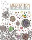 Meditation Coloring Book: Wonderful Images to Melt Your Worries Away by Patience Coster (Paperback / softback, 2015)
