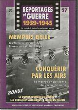 DVD REPORTAGE DE GUERRE 1939-1945 N° 27--MEMPHIS BELLE/ARME AERIENNE/DRESDE