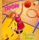 Barbie: Shooting Hoops Vol. 2 by Sue Macy (2000, Paperback)