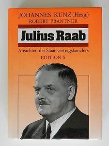 Johannes-Kunz-Robert-Prantner-Julius-Raab-Ansichten-des-Staatsvertragskanzlers-S