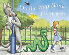 On the Way Home by Jill Murphy (Paperback, 2007)