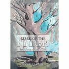 Mark of the Finder: Book One: Marta's Gift by Frank Caccavo (Hardback, 2014)