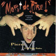 """CD """"MORT DE RIRE"""" Pierre M. et les Boules Brothers / 15 morceaux + partie CD-ROM"""