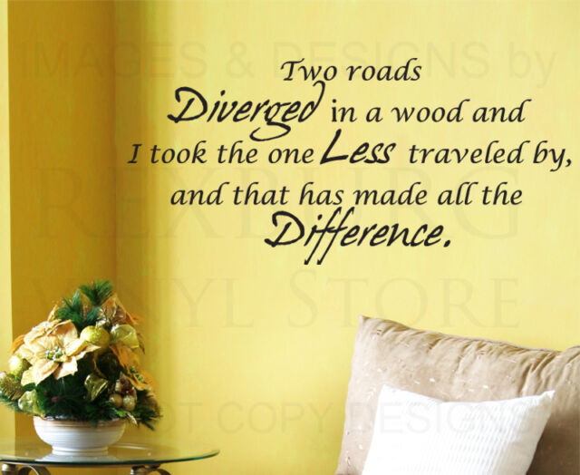 Wall Decal Vinyl Quote Sticker Decorative Two Roads Diverged Robert Frost IN56