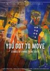You Got to Move Stories of Change in 0784148011042 DVD Region 1