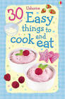 30 Easy Things To Cook And Eat Cards Spiral-Edition by Rebecca Gilpin (Novelty book, 2009)