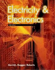 Electricity and Electronics by William E., Jr. Dugger, Richard M. Roberts and H…